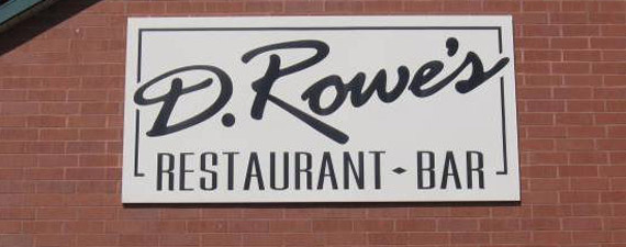 D. Rowes Small Sign