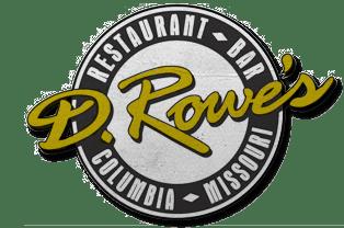 D. Rowe's Restaurant & Bar